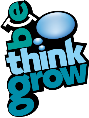 Be Think Grow!
